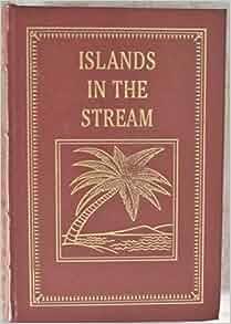 ernest hemingway islands in the stream pdf
