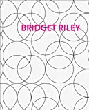 Bridget Riley: Paintings and Related Work 1983 - 2010