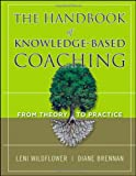 The Handbook of Knowledge-Based Coaching: From Theory to Practice
