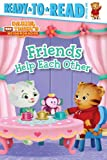 img - for Friends Help Each Other (Daniel Tiger's Neighborhood) book / textbook / text book