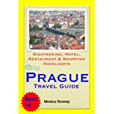 Prague, Czech Republic Travel Guide - Sightseeing, Hotel, Restaurant & Shopping Highlights (Illustrated)