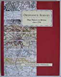 Map Makers to Britain Since 1791 (0319004988) by Ordnance Survey