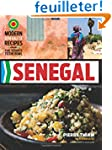 Senegal: Modern Senegalese Recipes fr...