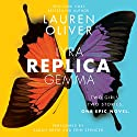 Replica Audiobook by Lauren Oliver Narrated by Sarah Drew, Erin Spencer