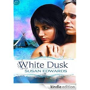 White Dusk: Book Two of Susan Edwards' White Series