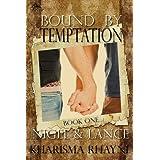 Nigel & Lance (Bound by Tempatation Book 1) ~ Kharisma Rhayne