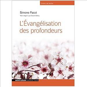 L'évangélisation des profondeurs | Livre audio