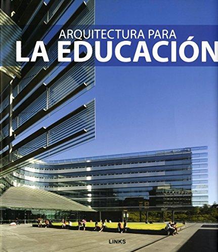 ARQUITECTURA PARA LA EDUCACION