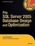 Pro SQL Server 2005 Database Design and Optimization (1590595297) by Windisch, Kurt