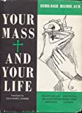img - for Your Mass and Your Life book / textbook / text book