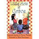 Little Acts of Grace ~ Rosemarie Gortler