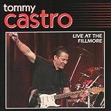 echange, troc Tommy Castro - Live At The Fillmore