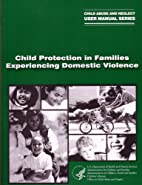 Child Protection in Families Experiencing…