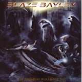 The Man Who Would Not Dieby Blaze Bayley
