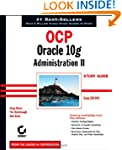 OCP: Oracle 10g Administration II Stu...