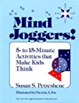 Mind Joggers!: 5- to 15- Minute Activ...