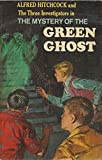 img - for Alfred Hitchcock and the Three Investigators in the Mystery of the Green Ghost book / textbook / text book