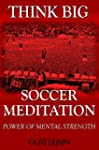 Soccer Meditation- Power of Mental St...