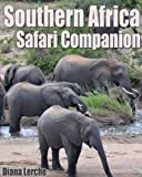 img - for Southern Africa Safari Companion book / textbook / text book