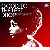 Good To The Last Dropby Various Artists
