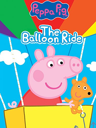 Amazon.com: Peppa Pig: The Balloon Ride: Cecily Bloom, Lily Snowden