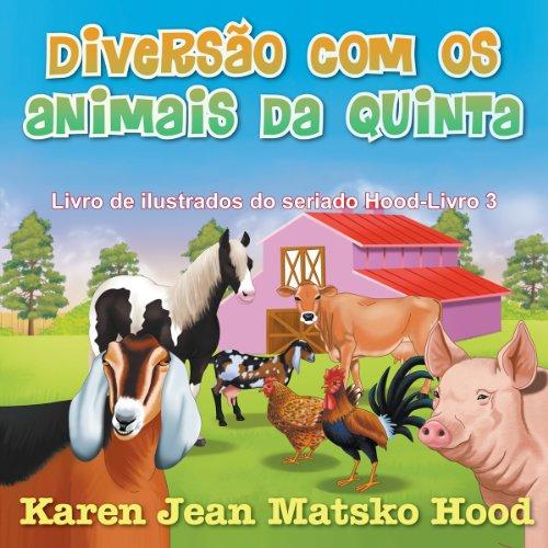 Diversão com os animais da quinta (Seriado de livros ilustrados Hood)