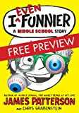 img - for I Even Funnier - FREE PREVIEW EDITION (The First 13 Chapters): A Middle School Story (I Funny) book / textbook / text book