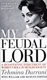 My Feudal Lord: A Devastating Indictment of Women's Role in Muslim Society
