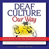 img - for Deaf Culture, Our Way: Anecdotes from the Deaf Community book / textbook / text book