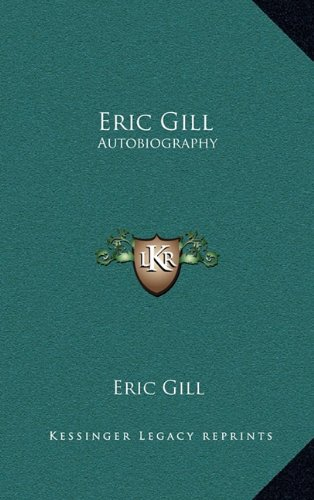 Eric Gill: Autobiography