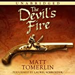 The Devil's Fire: A Pirate Adventure Novel | Matt Tomerlin