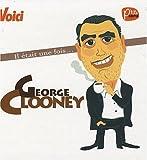 echange, troc Laurence Caracalla - Il était une fois... George Clooney