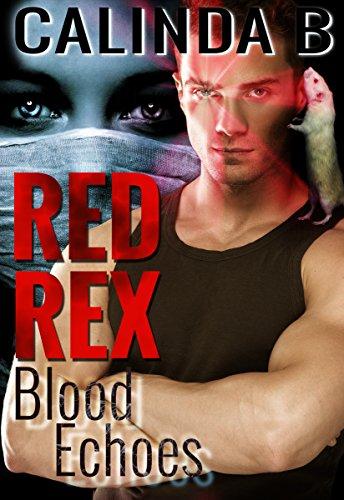 Red Rex: Blood Echoes by Calinda B ebook deal