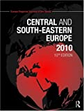 img - for The Europa Regional Surveys of the World set 2010: Central and South Eastern Europe 2010 book / textbook / text book