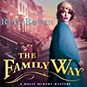 The Family Way (       UNABRIDGED) by Rhys Bowen Narrated by Nicola Barber