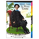 Le Petit Chose: Histoire D'un Enfant (French Edition) (0320064247) by Alphonse Daudet