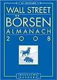 Wall Street Borsen Almanac 2008: Deutsche Ausgabe Des Stock Trader's Almanac (German Edition) (352750334X) by Hirsch, Yale