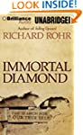Immortal Diamond: The Search for Our...
