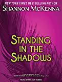 Standing In The Shadows (McClouds & Friends)