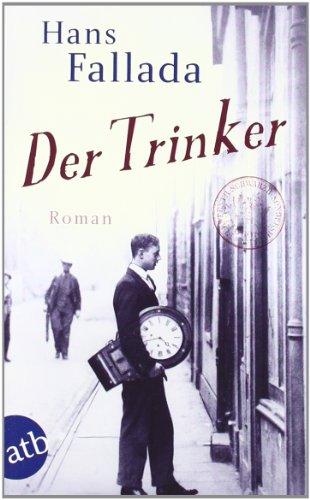 Buchseite und Rezensionen zu 'Der Trinker: Roman' von Hans Fallada