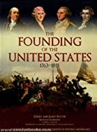 The Founding of the United States 1763-1815…