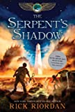 The Serpents Shadow (Kane Chronicles, Book 3)