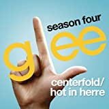 Centerfold / Hot In Herre (Glee Cast Version)