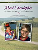 Meet Christopher: An Osage Indian Boy from Oklahoma (My World: Young Native Americans Today)