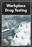 img - for Workplace Drug Testing book / textbook / text book