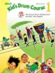 Alfred's Kid's Drum Course, Bk 1: The...