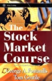 The Stock Market Course (Wiley Trading)