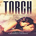 Torch: Take It Off, Book 1 Audiobook by Cambria Hebert Narrated by Erin Felgar