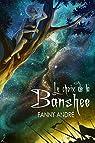 Le choix de la Banshee par André