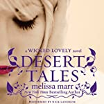 Desert Tales: A Wicked Lovely Novel | Melissa Marr
